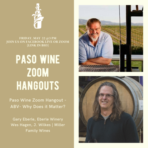 Zoom Paso Wine Hangout - Gary Eberle and Wes Hagen ABV Alcohol - Why Does it Matter?